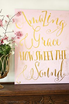 Amazing Grace Spring Mantel with DIY Gold Foil Canvas