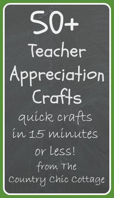 Teacher Appreciation Week Round Up - * THE COUNTRY CHIC COTTAGE (DIY, Home Decor, Crafts, Farmhouse)