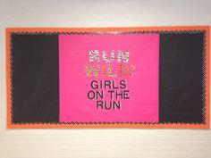 Girls on the run bulletin board RUN WILD! #GOTR