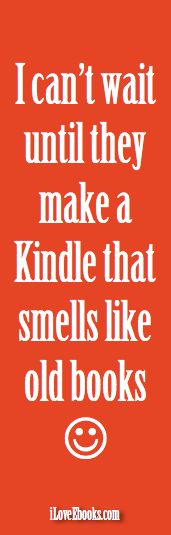 #iLoveEbooks #Quote That Old Book Smell