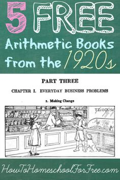 Arithmetic Books From The 1920s - completely free classic math books that you can download from the Google Books archive.