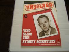 "Unsolved No 6, True Crime, Dr Gilbert Bogle. Who Slew The Sydney Scientist.   ""In this issue, Sunday Times journalist, Philip Knightley investigates the mysterious deaths of Dr Bogle and Mrs Chandler in Sydney in 1963. Who killed them - and how."""