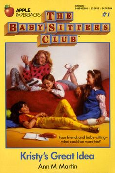The Babysitters Club! Loved these books.