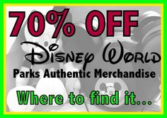 You can save up to 70% Off Disney Parks Authentic Merchandise. Here is where to find it!  (planning article with addresses and phone numbers)