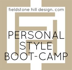 Take the Personal style boot camp, and stop buying things that are not really YOUR style!! #interiors #personalstyle #livewithbeauty
