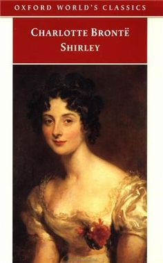 Goodreads | Shirley by Charlotte Brontë — Reviews, Discussion, Bookclubs, Lists