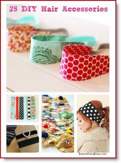 25 DIY Hair Accessories to Make Now!