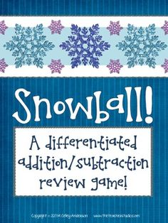 Snowball!  A Differentiated Addition and Subtraction Game (free)