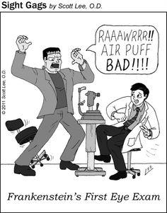 Frankenstein's first eye exam...