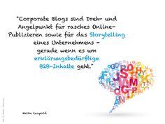 Corporate Blogs für's Storytelling - gerade wenn es um erklärungsbedürftige B2B-Inhalte geht - Meike Leopold -> http://www.doschu.com