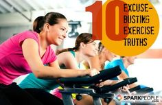 Bust every single one of your #exercise excuses with these simple truths. No sugar-coating! | via @SparkPeople #exercise #fitness #motivation #inspiration #fitspiration