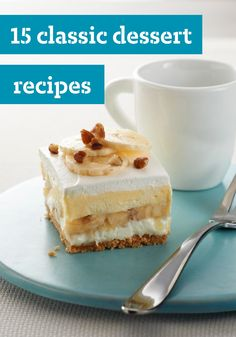 15 Classic Dessert Recipes -- From our favorite cookie recipes to delicious homemade pies, every home cook needs a reliable collection of classic dessert recipes!