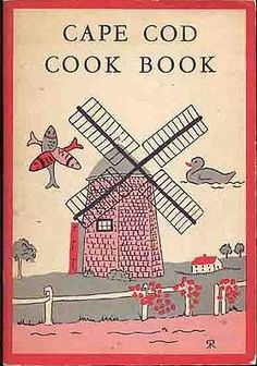 Cape Cod Cook Book