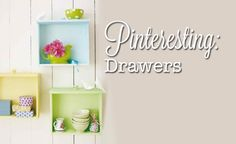 Several great ideas on how to reuse old dresser drawers!