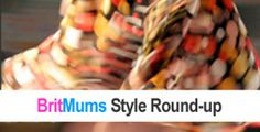 Style Round-up: The Springtime Edition - BritMums