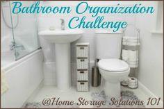 Bathroom organization challenge (week #18 of 52 Week Organized Home Challenge on Home Storage Solutions 101)