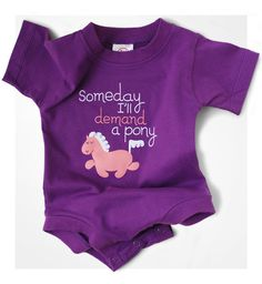 Someday Ill demand a pony Snapsuit - Wry Baby