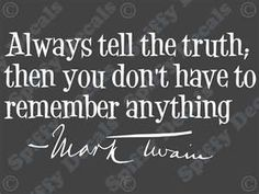 life, stealing quotes, tell the truth, inspir, thought, twain quot, people, favorit quot, mark twain