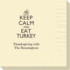 Keep Calm and Eat Turkey Napkins