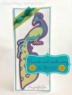 I'm grateful for a friend like you peacock card made using the Art Nouveau cartridge.