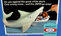 The Game of Jaws - we played this all the time
