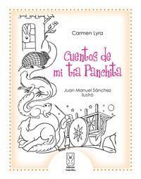 Cuentos de mi tía Panchita. Lyra, Carmen.