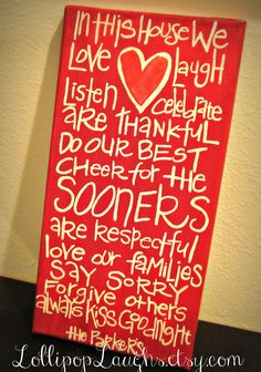 Oklahoma University , Boomer Sooner, In this House Sign.