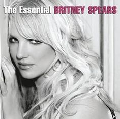 The Essential Britney Spears/Britney Spears http://encore.greenvillelibrary.org/iii/encore/record/C__Rb1376327