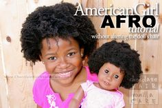 How to Give an American Girl Doll a Temporary Afro | Chocolate Hair / Vanilla Care