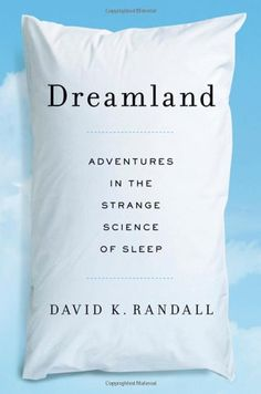 Dreamland: Adventures in the Strange Science « Library User Group
