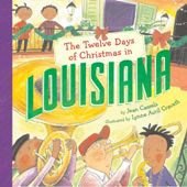The Twelve Days of Christmas in Louisiana