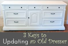 3 Keys to updating an old dresser
