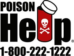 Program the number for the Poison Help line in your cell phone so that you always have the number ready in case you need to call poison control.