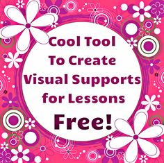 Free tool to create visual supports for lessons!