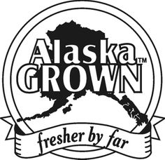 Alaska Grown!!!!