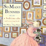 So Many Bunnies Board Book  By Rick Walton   Illustrated by Paige Miglio