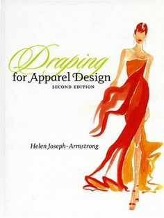 Draping for Apparel Design (2nd Edition) by Helen Joseph-Armstrong. $86.02. 544 pages. Publication: September 30, 2008. Publisher: Fairchild Pubns; 2 edition (September 30, 2008). Author: Helen Joseph-Armstrong. Edition - 2. Save 14%!