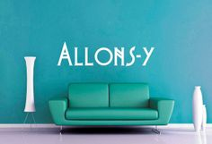 Allonsy  Dr Who  Wall Vinyl  Enormous by WallsOfText on Etsy, $32.95