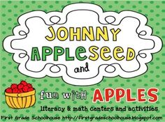 Johnny Appleseed and Fun with Apples by First Grade Schoolhouse. For FIRST GRADE. Includes writing and sharing activities about apples and Johnny Appleseed. Writing lists, Johnny Appleseed Web, main idea/details graphic organizer, letter writing, survey, Label Parts of an Apple, Seasons of an Apple Tree Booklet, My Johnny Appleseed Book, and more! $   http://firstgradeschoolhouse.blogspot.com