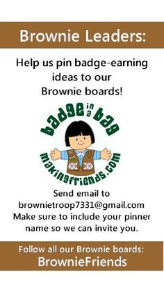 Working on your Brownie Girl Scout badges? MakingFriends.com has set up a board for each Brownie Badge and Brownie Journey. Would you like to help pin? Please send an email with your pinner name to mailto:brownietro... . Let us know which boards you are interested in pinning to. To follow all our Girl Scout Brownie Badge boards, search for BrownieFriends under pinners. badg idea, brownie girl scout badges, scout idea, brownie girl scouts, girl scout junior badges, girlscout, brownie troop ideas, junior girl scout badges, girl scout juniors badges