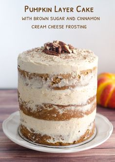 Pumpkin Layer Cake with Brown Sugar and Cinnamon Cream Cheese Frosting.