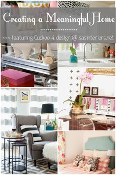 Creating a Meaningful Home Blog Series featuring Julia of Cuckoo 4 Design. Come read her inspiring story on how she has creating a meaningful home! www.sasinteriors.net