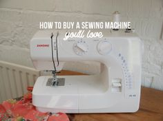 Sewing | how to buy a sewing machine you'll love |Randomly Happy DIY | making sewing simple and easy