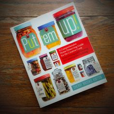 Cookbook review: Put 'Em Up! by Sherri Brooks Vinton | Recipe Renovator