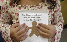 """Class book to make: Complete one page for each child by having them fill in their name and illustrate the gingerbread man. """"Stop, stop!"""" said ______________________. But the Gingerbread Man laughed and said, """"Run, run, as fast as you can! Your can't catch me, I'm the Gingerbread Man."""""""