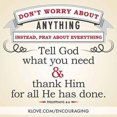 Philippians 4:6     https://www.facebook.com/photo.php?fbid=10151510519661961