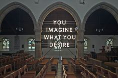 You Imagine What You