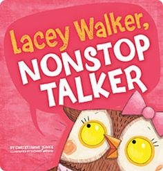 Lacey Walker, Nonstop Talker to teach about listening skills. =)