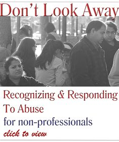 Don't Look Away: Recognizing and Responding to Abuse.