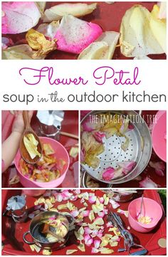 Flower petal soup in the outdoor kitchen - sensory play fun!
